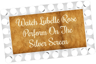 Lubelle Rose On the Silver Screen
